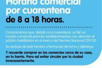 HORARIO COMERCIAL POR CUARENTENA