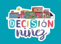 «DECISION NIÑEZ», PROYECTO PARA CHICOS Y CHICAS DE 8 A 17 AÑOS